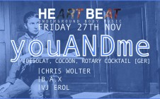 youANDme[Cocoon, Desolat] @Heart Beat 27 November 2015