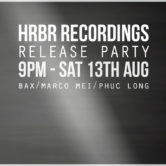 "HRBR  Presents EP001 Release ""What's Left?"" w./ BAX, Marco Mei, Phuc Long (Co Hosted by Heart Beat Saigon)"