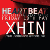 Heart Beat Presents XHIN// Token [SG]